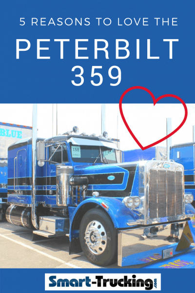 5 Reasons Truckers Love the Classic 359 Peterbilt Truck