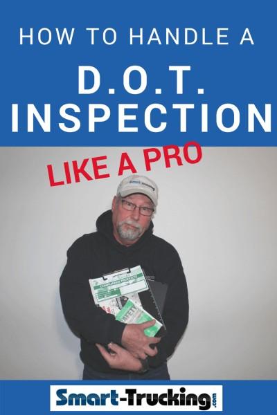 How to Handle a D.O.T. Inspection Like a Boss