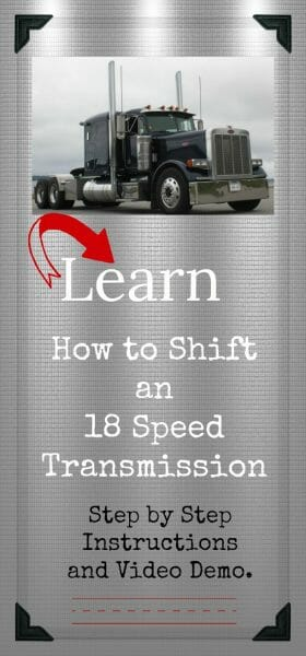 Learn how to shift an 18 speed transmission
