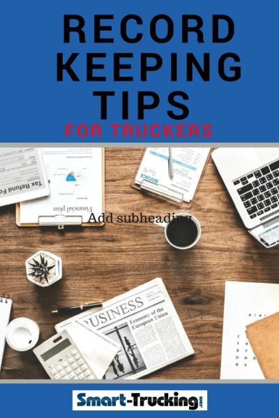 Record Keeping Tips For Truckers