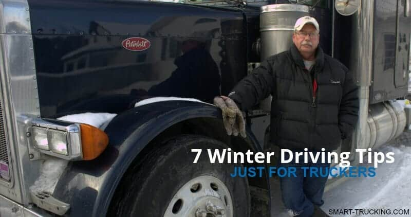 7 Safe Winter Driving Tips For Truckers Truck Driver standing beside truck