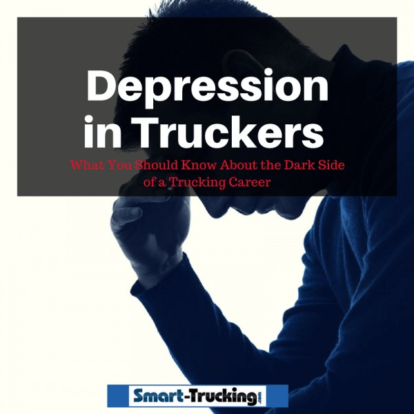 Depression in Truckers What You Should Know About the Dark Side of a Trucking Career
