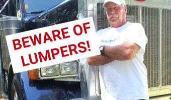 BEWARE OF LUMPERS TRUCKER LEANING ON HIS BIG RIG