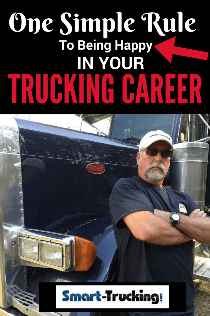 One Simple Rule to Being Happy in Your Trucking Career