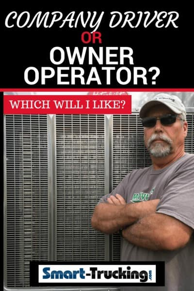 Company Driver or Owner Operator - Which Will I Like