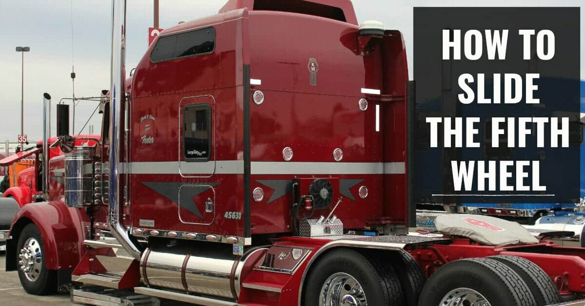 How to Slide the Fifth Wheel Correctly on a Big Rig