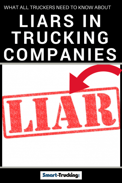 What All Truckers Need to Know About Liars in Trucking Companies