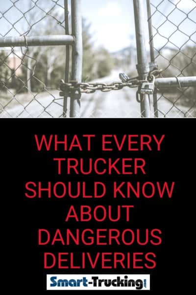What Every Trucker Should Know About Dangerous Deliveries