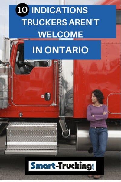 TRUCKERS ARENT WELCOME IN ONTARIO