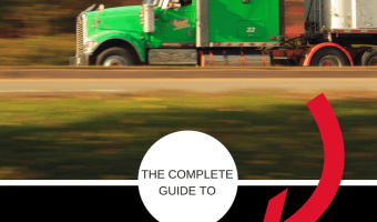 THE COMPLETE GUIDE TO CHOOSING A TRUCK DRIVING SCHOOL