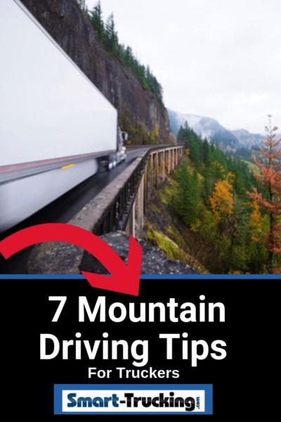 Driving in the mountains takes a specialized skill set, for the professional truck driver. 7 critical safety tips for keeping the rubber side down when driving a big rig on a steep grade or in mountain arreas. - Mountain Driving Tips For Truckers