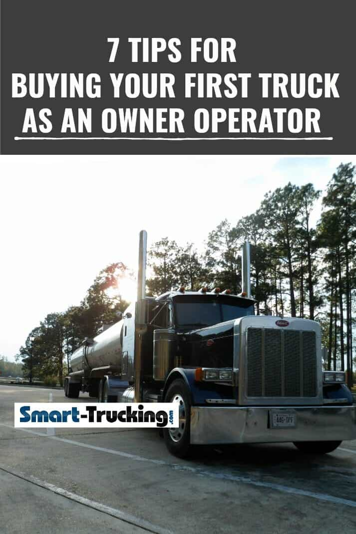 7 Tips For Buying Your First Truck as an Owner Operator