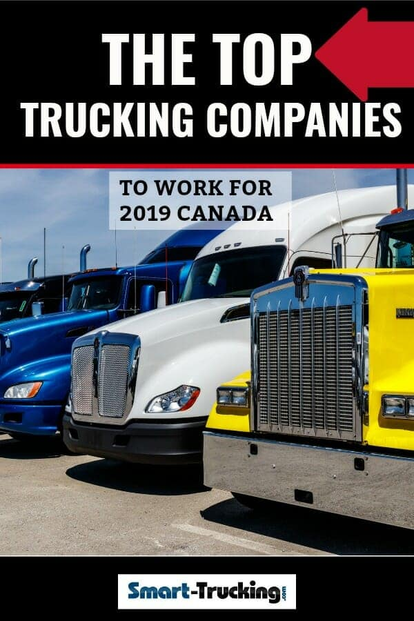 The Top Trucking Companies in Canada To Work For 2019
