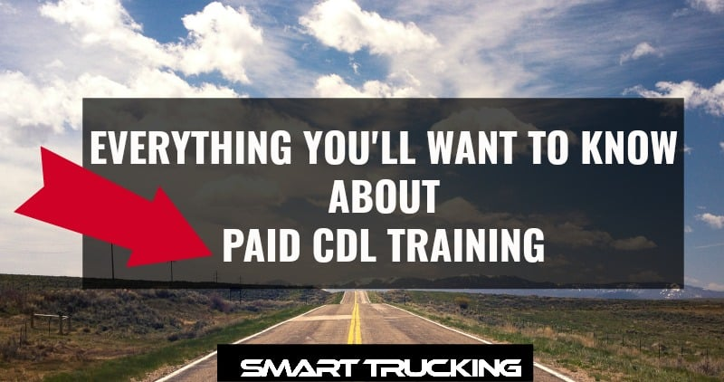 Everything You'll Want to Know About Paid CDL Training