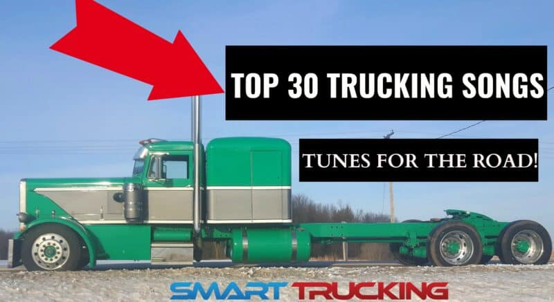 TOP 30 TRUCK DRIVING SONGS