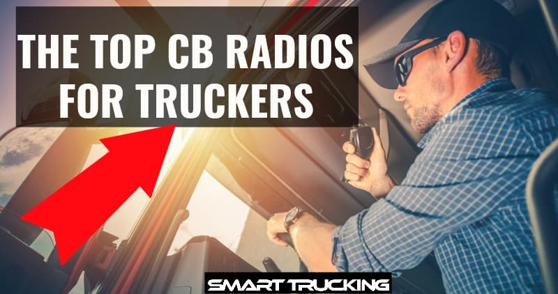 TOP CB RADIOS FOR TRUCKERS