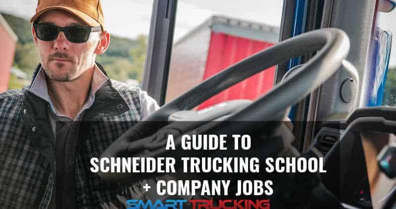 SCHNEIDER TRUCKING SCHOOL